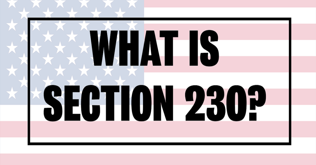 Section 230, what is it? Everything you should know about it.